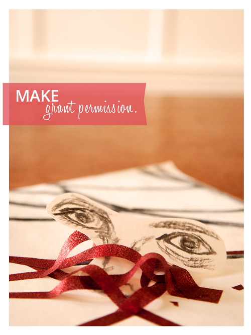 Granting Yourself Permission to Make
