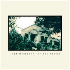 John Moreland- In The Throes
