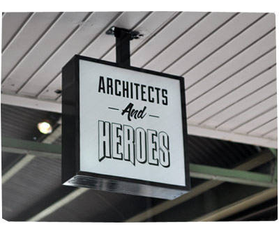 Architects and Heroes