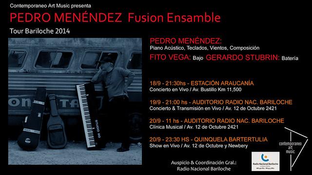 Pedro Menendez Fusion Ensemble Tour Bariloche 2014