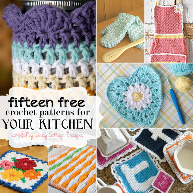 15 Free Kitchen Crochet Patterns - Daisy Cottage Designs