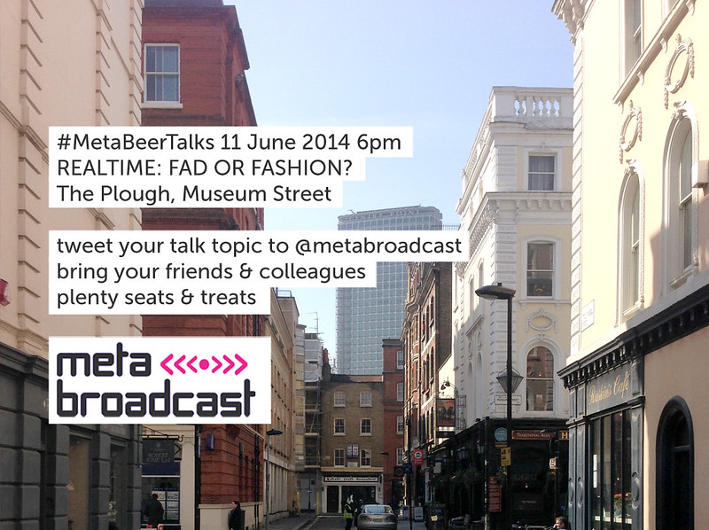 #MetaBeerTalks 11th June 2014 4pm