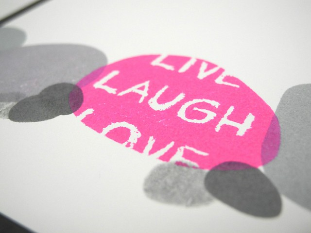 Live Laugh Love (detail)