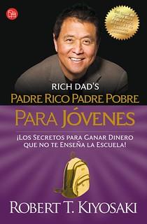 Padre rico, padre pobre Para jovenes - Robert Kiyosaki