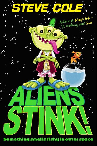 Steve Cole, Aliens Stink
