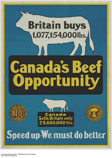 Canada Food Board sensitive campaign: Canada's Beef Opportunity / Campagne de sensibilisation de la Commission canadienne du Ravitaillement : L'industrie bovine canadienne – Des possibilités à exploiter