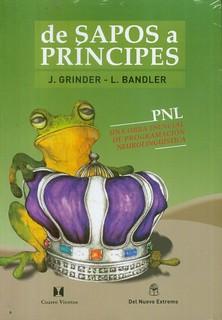De sapos a principes - John Grinder & Richard Bandler