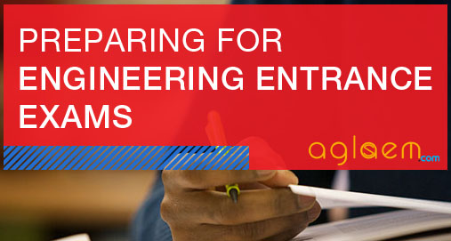 How to prepare for Engineering Entrance Exams?