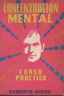 Concentración mental - Ernesto Wood