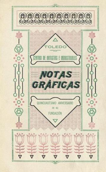 Boletín del 50 aniversario del Centro de Artistas e Industriales. Archivo Municipal de Toledo (c)