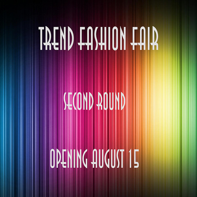 Trend Fashion Fair ... Second Round