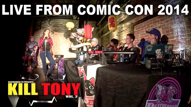 KILL TONY #62 (COMIC CON)