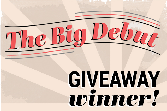 The Big Debut Giveaway Winner!