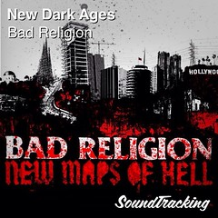 "Now playing  ♫ ""New Dark Ages"" by Bad Religion 