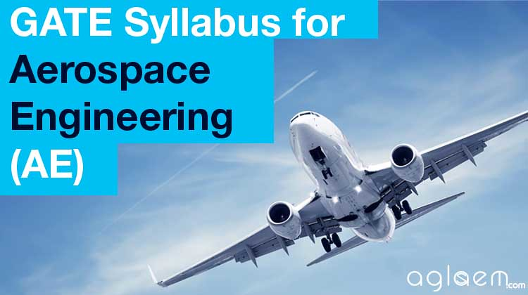 GATE Syllabus for Aerospace Engineering (AE)