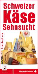 Blog-Event CII - Schweizer Käse Sehnsucht (Einsendeschluss 15.10.2014)