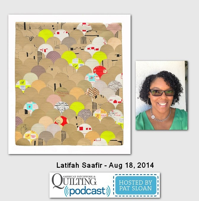 Pat Sloan American Patchwork and Quilting radio Latifah Saafir Aug 2014 guest