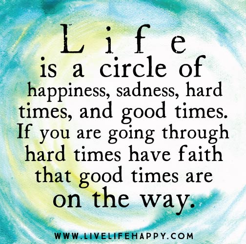 Friendship Quotes For Friends Going Through Hard Times : Live life happy inspirational quotes and shareable