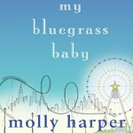 My Bluegrass Baby - 4.95 Sale