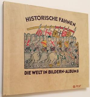 Historishe Fahnen : Die Welt in Bildern - Album 8