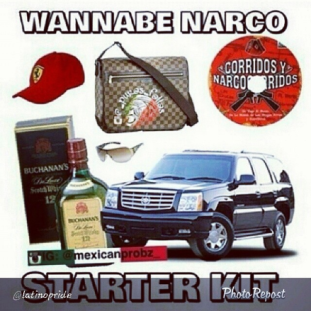 Wannabe Narco Starterkit Funny As Hell Rene Rios Flickr