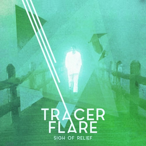 Tracer Flare - Sigh Of Relief