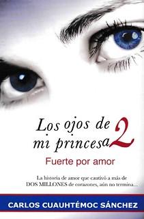 Los ojos de mi princesa - Carlos Cuauhtémoc Sanchez