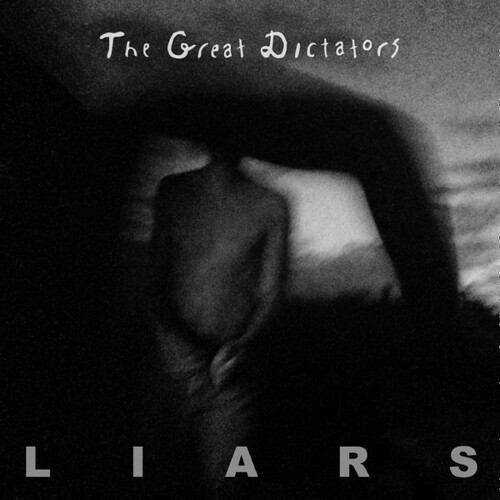 The Great Dictators - Liars