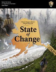 Climate Change in Alaska's National Parks: State of Change (08.2014) @AlaskaNPS