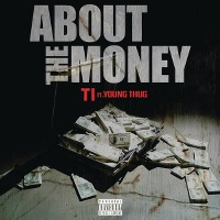 T.I. – About The Money (feat. Young Thug)