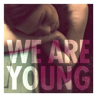 Fun. – We Are Young (feat. Janelle Monáe)