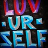 LUV UR SELF