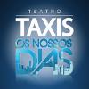 Táxis d'Os Nossos Dias