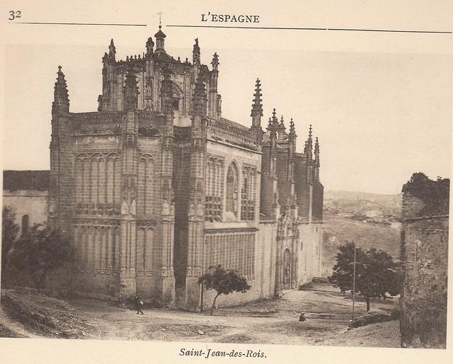 San Juan de los Reyes a principios del siglo XX. Fotografía de G. Darcis publicada en el libro L´Espagne, provinces du Nord, de Tolède a Burgos de Octave Aubry en 1930