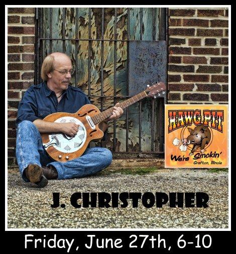 J. Christopher at Hawg Pit 6-27-14