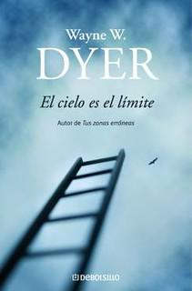 El cielo es el límite  Wayne Dyer
