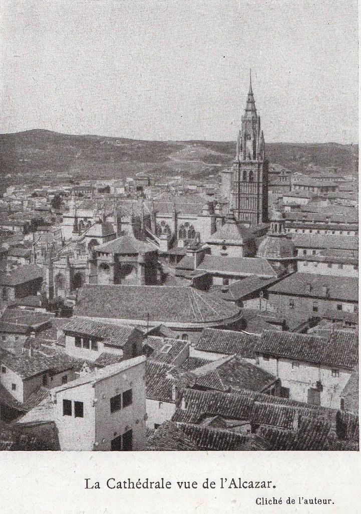 Catedral vista desde el Alcázar a comienzos del siglo XX. Fotografía de Élie Lambert publicada en su libro Les Villes d´Art Célebres: Tolède (1925)