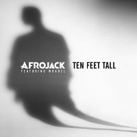 Afrojack – Ten Feet Tall (feat. Wrabel)