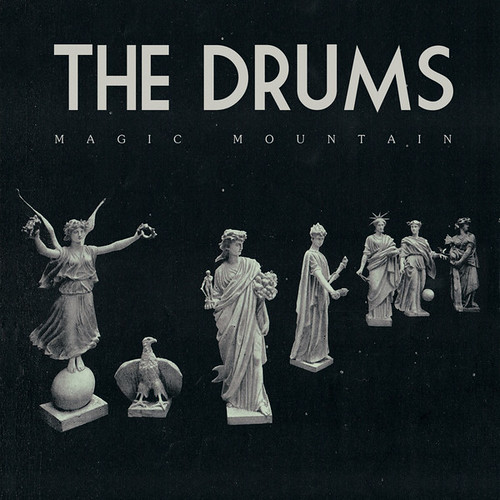 The Drums - Magic Mountain