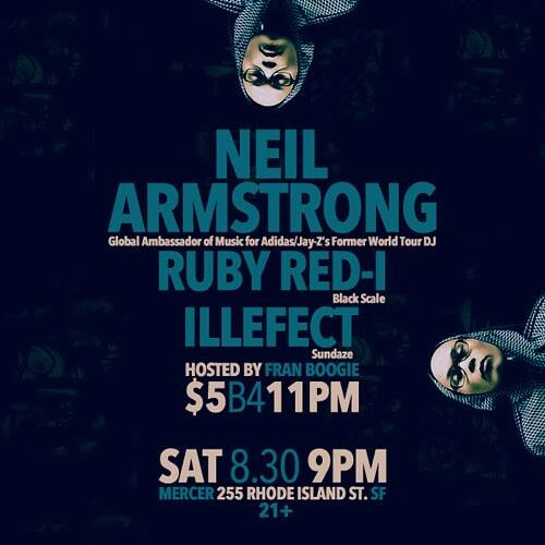 8/30 - Sat - Ruby Red-i , Illefect, DJNA and Fran Boogie @ Mercer SF