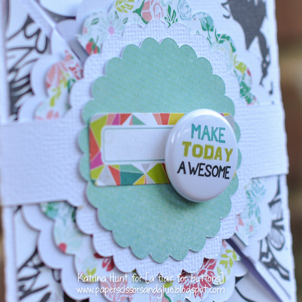 Katrina Hunt-A Flair for Buttons-Make Today Awesome-1000Signed-2