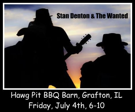 Stan Denton & The Wanted 7-4-14