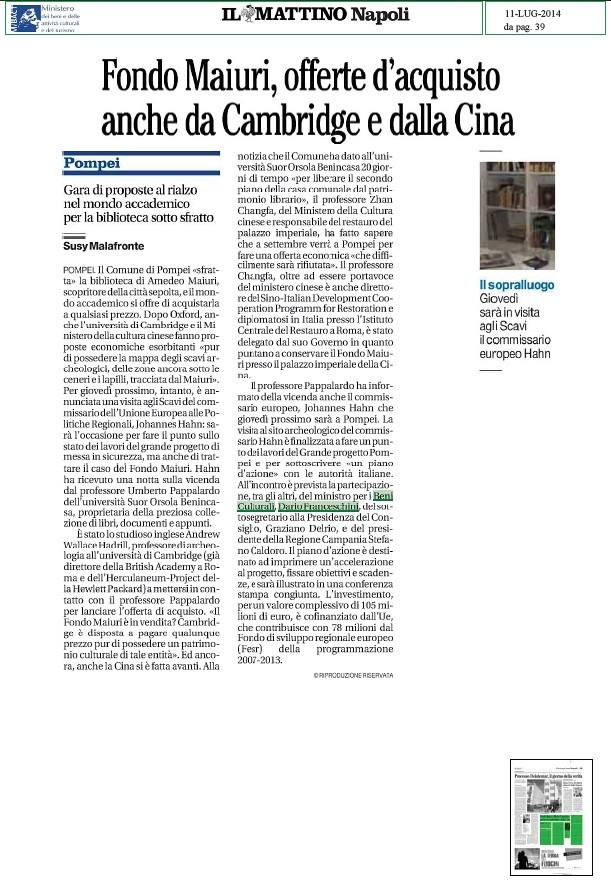 POMPEI ARCHEOLOGIA e BENI CULTURALI: Fondo Amedeo Maiuri (1886-1963), offerte d' acquisto anche da Cambridge e dalla Cina, IL MATTINO - NAPOLI (11|07|2014), p. 39.