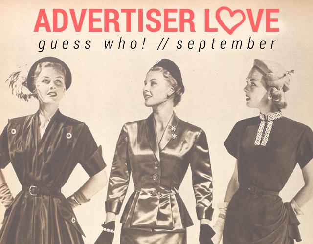 Advertiser Love // September Edition