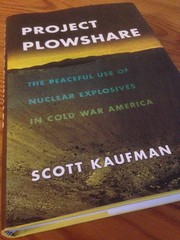 Project Plowshare by Scott Kaufman