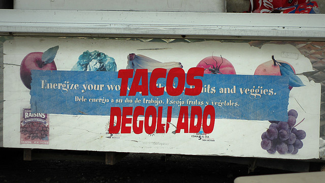 Reused Recycled Sign Tacos Degollado Taco Truck Des Moines, Iowa