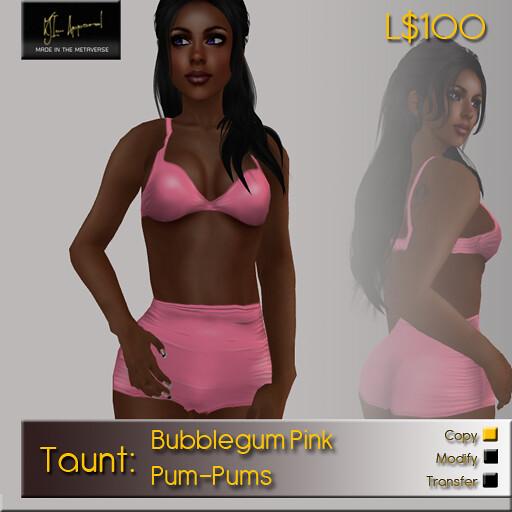 Taunt Ad-Bubblegum Pink