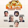 Tá Bonito comedy Tour