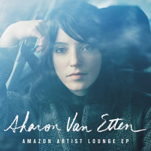 Sharon Van Etten - Amazon Artist Lounge EP