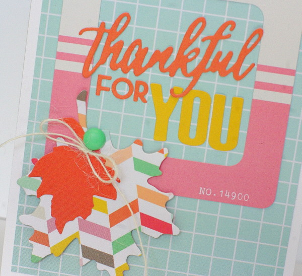 Leigh Penner Chickaniddy Crafts Thankful for You Card close-up 1